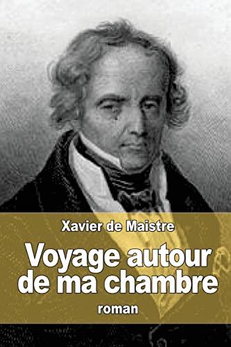 9781514892831: Voyage autour de ma chambre (French Edition)