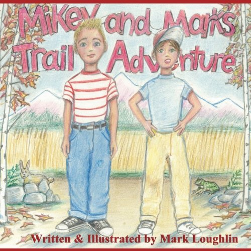 9781514893067: Mikey and Marks Trail Adventure