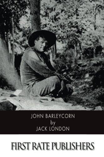 John Barleycorn: Jack London