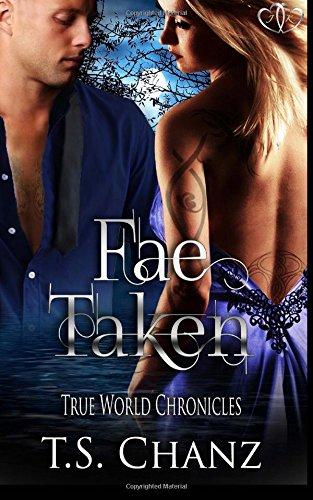 9781514894255: Fae Taken (True World Chronicles) (Volume 1)