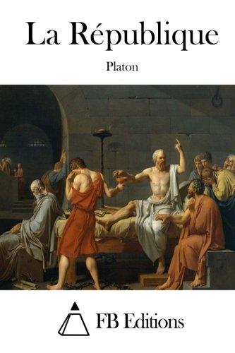 La République (French Edition): Platon