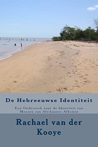 9781514894736: De Hebreeuwse Identiteit: Een Onderzoek naar de Identiteit van Mensen van Afrikaanse Afkomst (Dutch Edition)