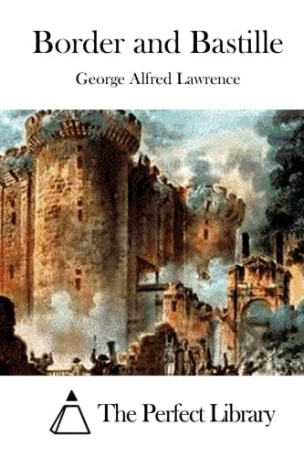 9781514894798: Border and Bastille (Perfect Library)