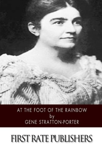 9781514895924: At the Foot of the Rainbow