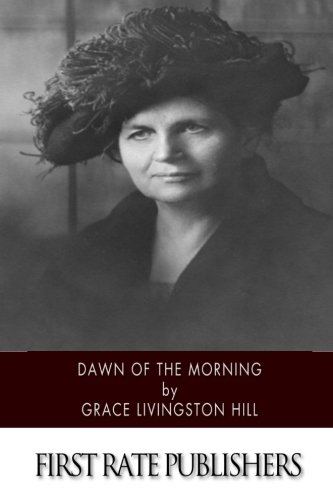 9781514896549: Dawn of the Morning