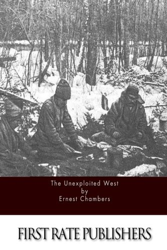9781514896976: The Unexploited West