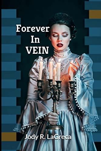 9781514897546: Forever In Vein