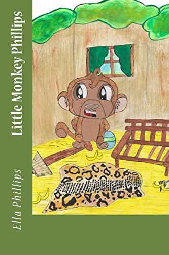 9781514897591: Little Monkey Phillips (Volume 1)