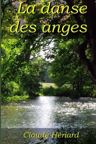 9781514897607: La danse des anges: Volume 5 (Le vieil homme et la perle)