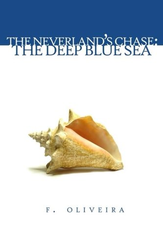 9781514897959: The Deep Blue Sea (The Neverland's Chase) (Volume 2)