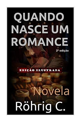 9781514899076: Quando nasce um romance (Portuguese Edition)