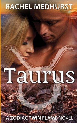 Taurus: A Zodiac Twin Flame Novel Book: Medhurst, Rachel