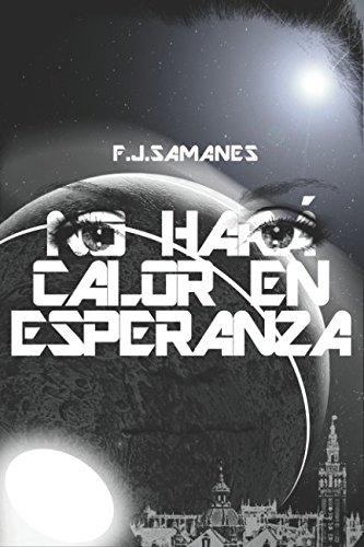 No har? calor en Esperanza (Spanish Edition): Samanes Aguilera, Fco