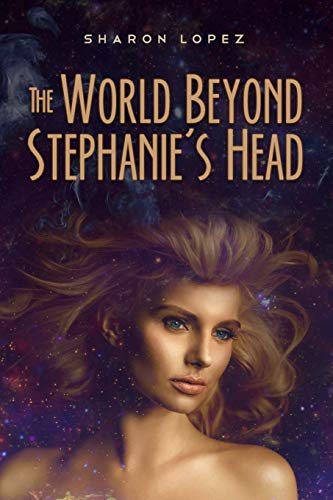 9781515002970: The World Beyond Stephanie's Head (Volume 2)