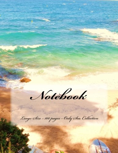 9781515003274: Notebook - Large Size - 100 pages - Only Sea Collection: Original Design 4