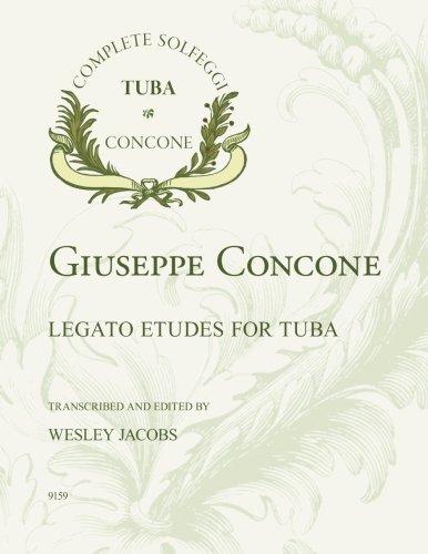Giuseppe Concone Legato Etudes for Tuba: Giuseppe Concone