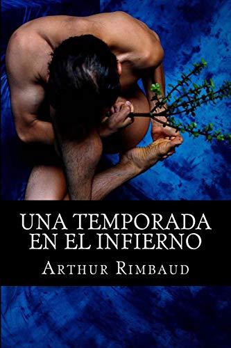 9781515005797: Una temporada en el infierno (Spanish Edition)