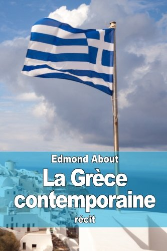 9781515006831: La Grèce contemporaine (French Edition)