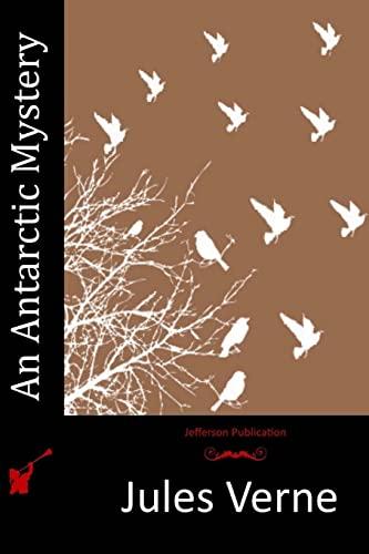 9781515007562: An Antarctic Mystery