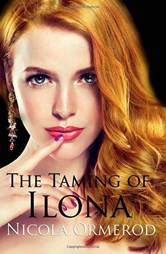 The Taming of Ilona (The Vampire Memoirs): Ormerod, nicola