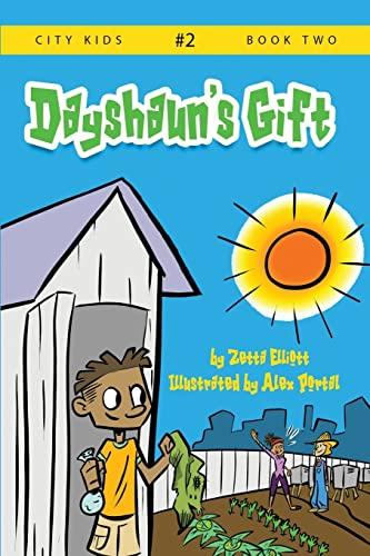 Dayshaun's Gift (City Kids) (Volume 2): Zetta Elliott