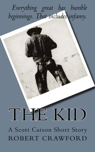 9781515009153: The Kid: A Scott Carson Short Story