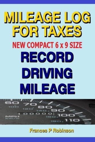 Mileage Log for Taxes: Record Driving Mileage, Fuel and Repair Expenses in this compact size ...