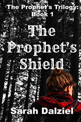 9781515013587: The Prophet's Shield (The Prophet's Trilogy) (Volume 1)