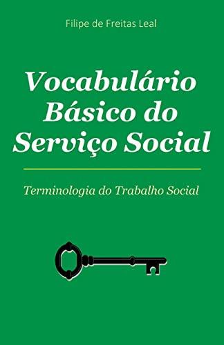 9781515013709: Vocabulario Basico de Servico Social: Termos e Conceitos da Intervenção Social (Portuguese Edition)