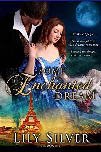 9781515013853: Some Enchanted Dream: A Time Travel Adventure Romance (Seasons of Enchantment) (Volume 2)