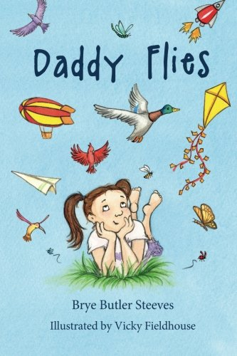 9781515014065: Daddy Flies