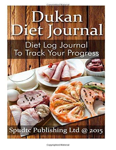 9781515015246: Dukan Diet Journal: Diet Log Journal to Track Your Progress