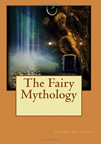 9781515015277: The Fairy Mythology