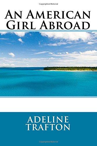 9781515017431: An American Girl Abroad
