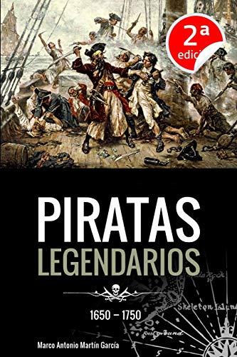 9781515017752: Piratas Legendarios, 1650-1750