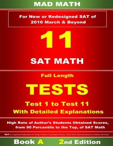 9781515018186: 11 Sat Math full length tests test 1 to test 11 (Mad Math)