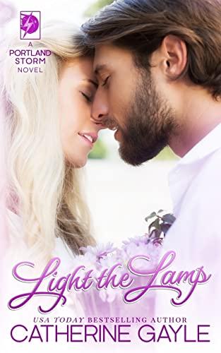 9781515018216: Light the Lamp (Portland Storm) (Volume 4)