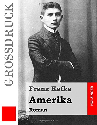 9781515018858: Amerika (Großdruck): Roman (German Edition)