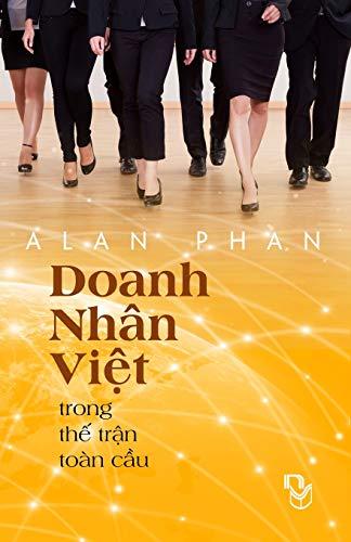 Doanh Nhan Viet Trong The Tran Toan: Alan Phan