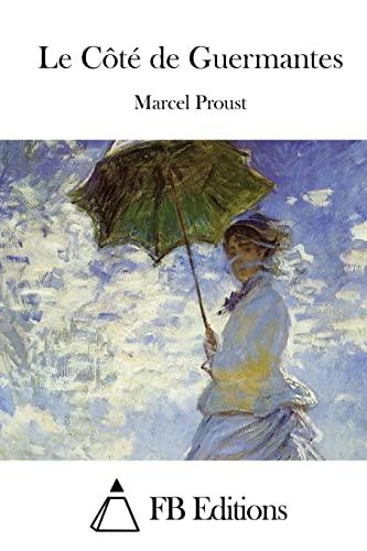 9781515019961: Le Côté de Guermantes (French Edition)
