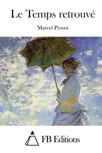 9781515020110: Le Temps retrouvé (French Edition)