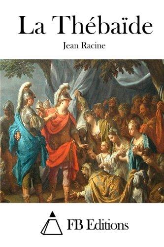 9781515021636: La Thébaïde (French Edition)