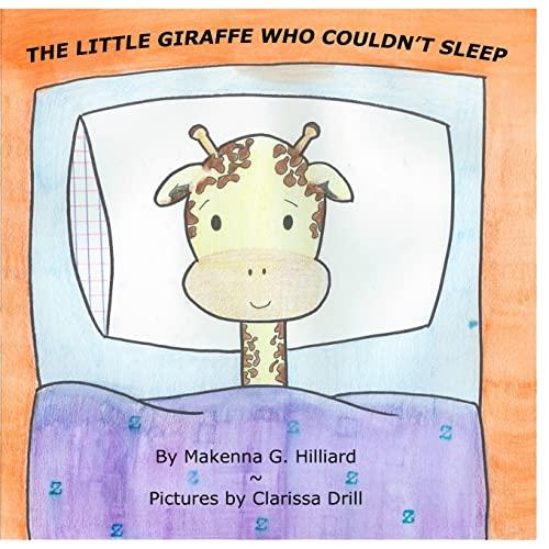 9781515023920: The Little Giraffe Who Couldn't Sleep