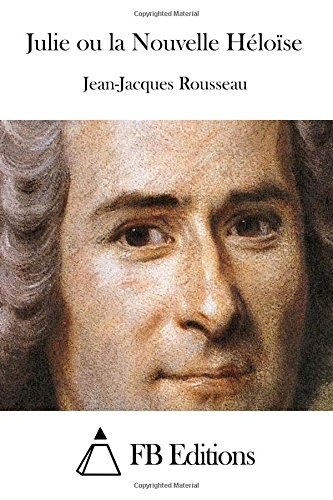 9781515025481: Julie ou la Nouvelle Héloïse (French Edition)