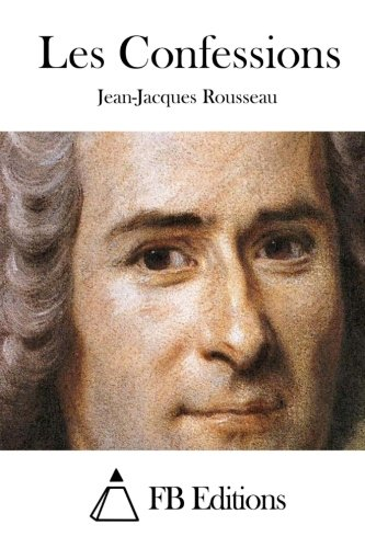 9781515025733: Les Confessions (French Edition)