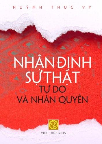 9781515026822: Nhan Dinh Su That - Tu Do va Nhan Quyen (Vietnamese Edition)