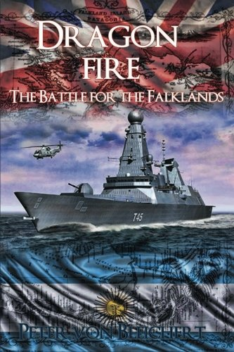 9781515027041: Dragon Fire (The Battle for the Falklands) (Volume 2)
