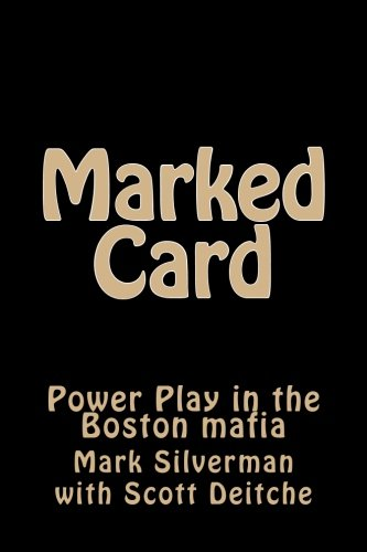 9781515028123: Marked Card: Power Play in the Boston mafia (Rogue Mobster) (Volume 1)