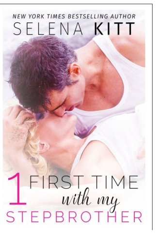 9781515028444: First Time With My Stepbrother: Volume 1: A Stepbrother Romance Anthology