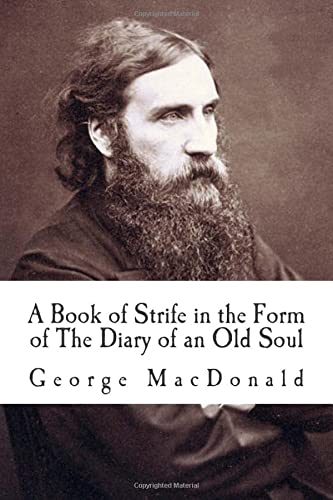 9781515031017: A Book of Strife in the Form of The Diary of an Old Soul
